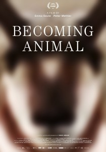 Becoming Animal, Peter Mettler Emma Davie