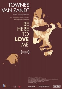 Be Here to Love Me: A Film About Townes Van Zandt, Margaret Brown