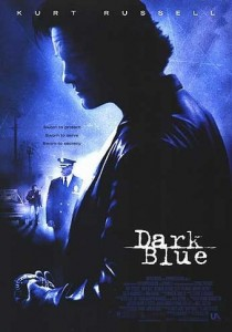 Dark Blue, Ron Shelton