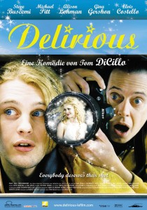 Delirious, Tom DiCillo