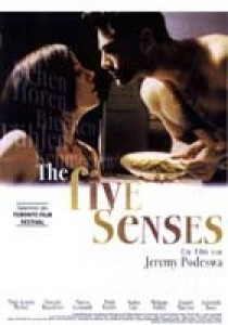 The Five Senses, Jeremy Podeswa