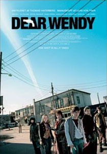 Dear Wendy, Thomas Vinterberg
