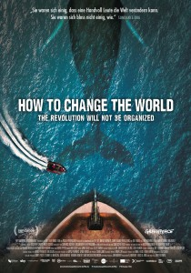How to Change the World, Jerry Rothwell