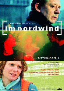 Im Nordwind, Bettina Oberli