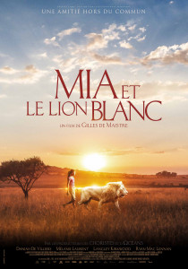 Mia and the White Lion, Gilles de Maistre