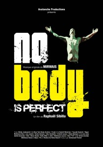 No Body is Perfect, Raphaël Sibilla