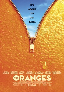 The Oranges, Julian Farino