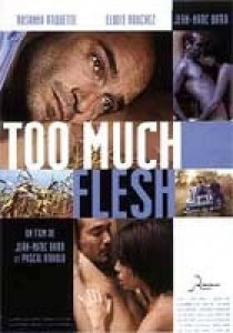 Too Much Flesh, Jean-Marc Barr Pascal Arnold
